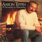 Aaron Tippin - A December to Remember