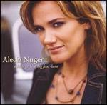Alecia Nugent - A Little Girl... A Big Four-Lane