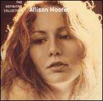 Allison Moorer - The Definitive Collection