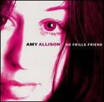 Amy Allison - No Frills Friend