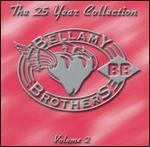 Bellamy Brothers - The 25 Year Collection, Vol. 2