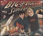 Big & Rich - Big And Rich\'s Super Galactic Fan Pak [Bonus DVD]