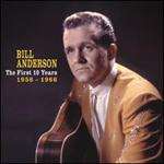 Bill Anderson - First 10 Years: 1956-1966  (4-CD-Box & Book)