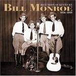 Bill Monroe - Blue Moon of Kentucky 1936-49 [BOX SET]