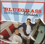 Billy Burnette & Shawn Camp - Bluegrass Elvises, Vol. 1