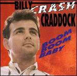 Billy \'Crash\' Craddock - Boom Boom Baby