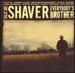 Billy Joe Shaver - Everybody\'s Brother