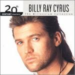 Billy Ray Cyrus - 20th Century Masters: Millennium Collection