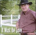 Birger Steiwer - It Must Be Love