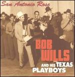 Bob Wills & His Texas Playboys - San Antonio Rose [BOX SET]