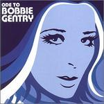 Bobbie Gentry - The Capitol Years: Ode to Bobbie Gentry