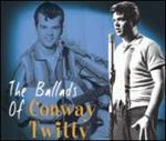 Conway Twitty - Ballads of Conway Twitty