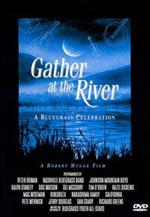 Gather at the River - A Bluegrass Celebration [DVD]