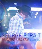 George Strait - Cowboy Rides Away: Live from At&T Stadium  (DVD)