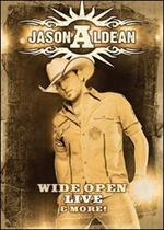 Jason Aldean - Wide Open: Live and More [DVD]
