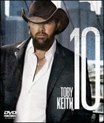 Toby Keith - 10 [DVD]