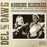 Del & Dawg -  Hardcore Bluegrass
