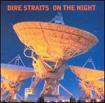 Dire Straits - On the Night [LIVE]