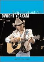 Dwight Yoakam - Live from Austin, TX [DVD]