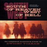 Dwight Yoakam - South of Heaven, West of Hell [SOUNDTRACK]
