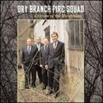 Echoes of the Mountains - Dry Branch Fire Squad