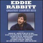 Eddie Rabbitt - Greatest Country Hits