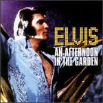 Elvis Presley - An Afternoon in the Garden [LIVE]