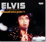 Elvis Presley -  As Recorded At Boston Garden '71 [LIVE]