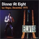 Elvis Presley - Dinner at Eight  [LIVE]