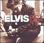 Elvis Presley - Elvis 56 [REMASTERED]