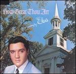 Elvis Presley - How Great Thou Art [Bonus Tracks]