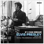 Elvis Presley - If I Can Dream:  with Royal Philharmonic  [VINYL]