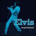 Elvis Presley - Elvis Inspirational [REMASTERED]