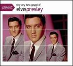 Elvis Presley - Playlist: The Very Best Gospel of