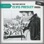 Elvis Presley - Setlist: The Very Best of : Live 1950s