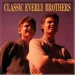 Everly Brothers - Classic Everly Brothers [BOX SET]