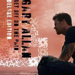 Gary Allan - Get Off on the Pain [Deluxe Edition]