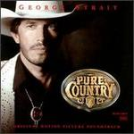 George Strait - Pure Country [SOUNDTRACK]