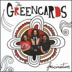 Greencards - Fascination