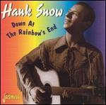 Hank Snow - Down at the Rainbow\'s End