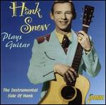 Hank Snow - Plays Guitar