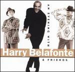 Harry Belafonte - Evening with Belafonte & Friends [LIVE]