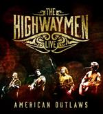 Highwaymen - The Highwaymen- Live American Outlaws (3 CD/ 1 DVD)