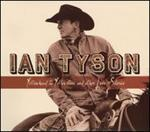 Ian Tyson - Yellowhead to Yellowstone and Other Love Stories
