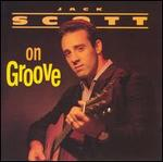 Jack Scott - Scott on Groove