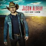 Jason Aldean - They Don\'t Know
