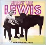 Jerry Lee Lewis - Platinum Collection [REMASTERED]