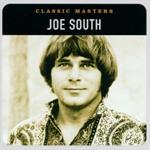 Joe South - Classic Masters (Remastered)