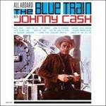 Johnny Cash  - All Aboard The Blue Train With  [VINYL]