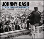 Johnny Cash - At San Quentin & At Folsom Prison [LIVE]